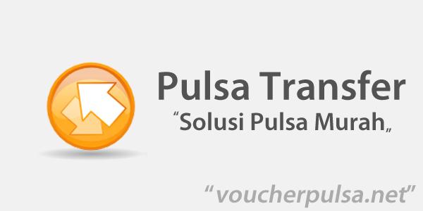 Pulsa Transfer VoucherPulsa